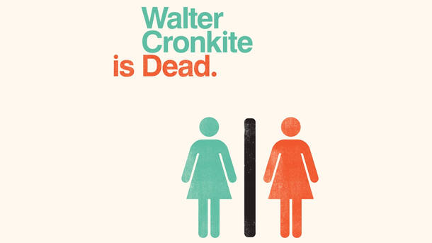 Walter Cronkite is Dead by Gaslight Baker Theatre