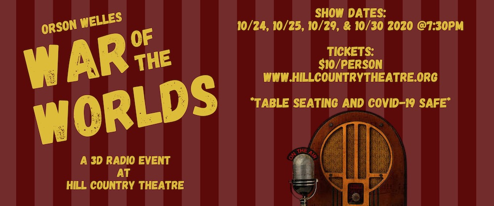 The War of the Worlds, a Radio Play by Hill Country Theatre (HCT)