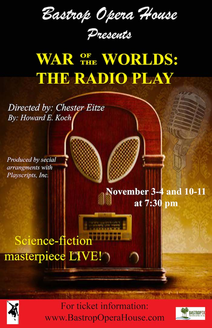 The War of the Worlds, a Radio Play by Bastrop Opera House