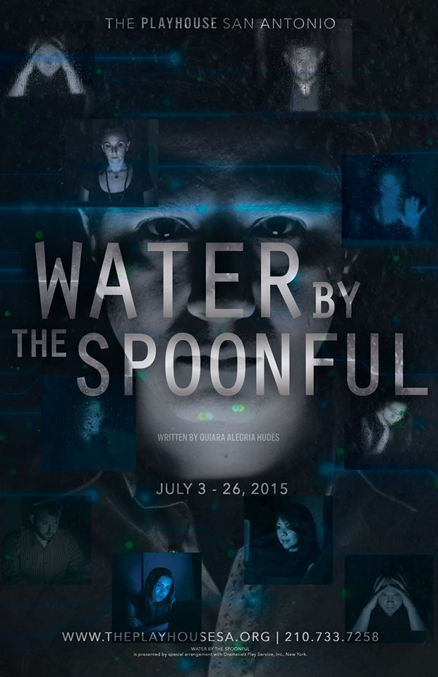 "water by the spoonful ""almost all the characters in this moving collage of lives in crisis have a grim history and yet water by the spoonful gives off a shimmering, sustaining warmth."