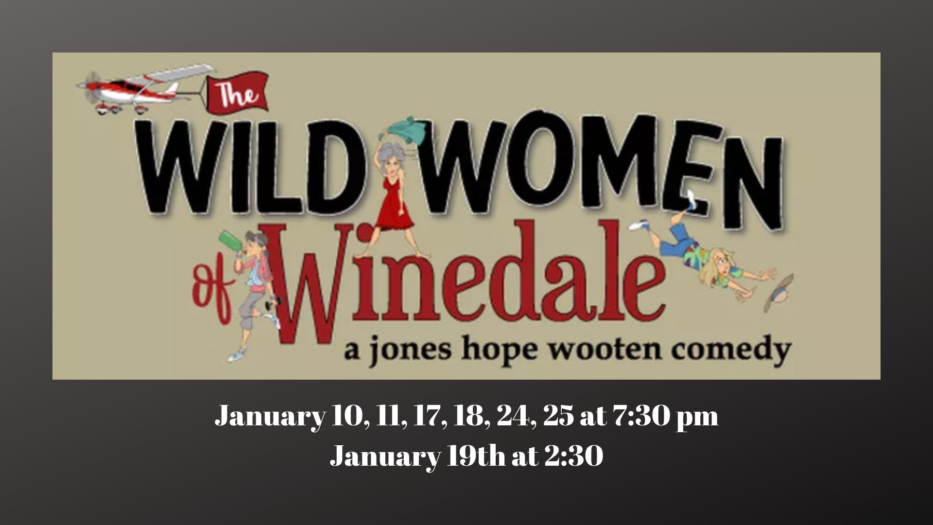 The Wild Women of Winedale by Bastrop Opera House