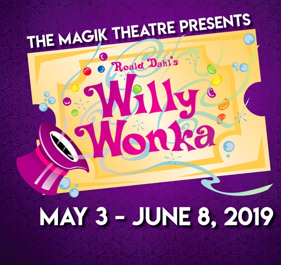 Willy Wonka by Magik Theatre