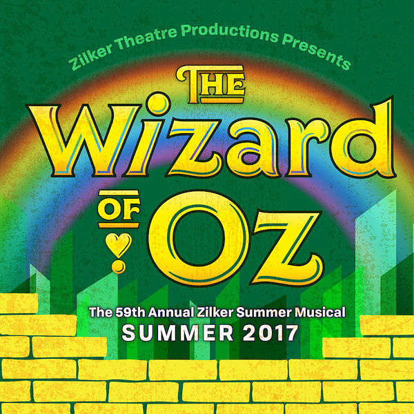 The Wizard of Oz by Zilker Theatre Productions