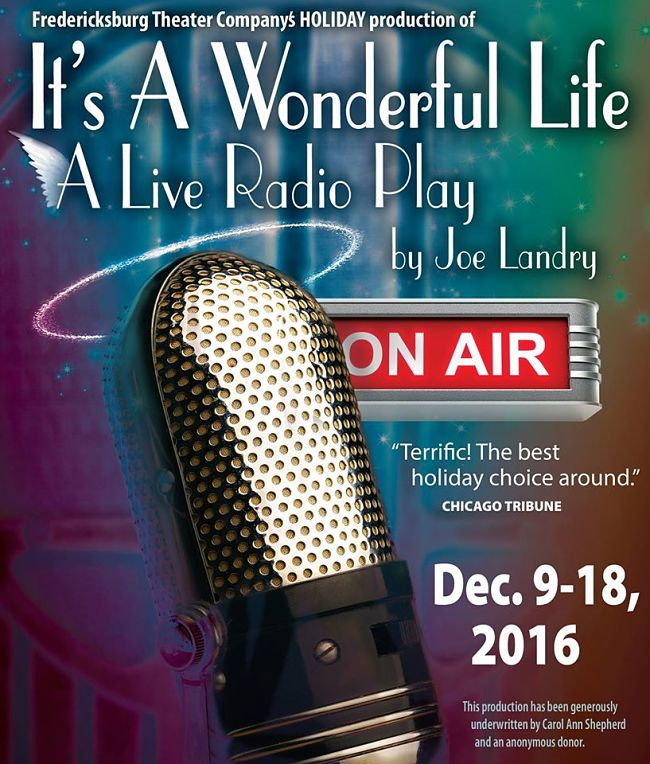 It's A Wonderful Life, a Live Radio Play by Fredericksburg Theater Company