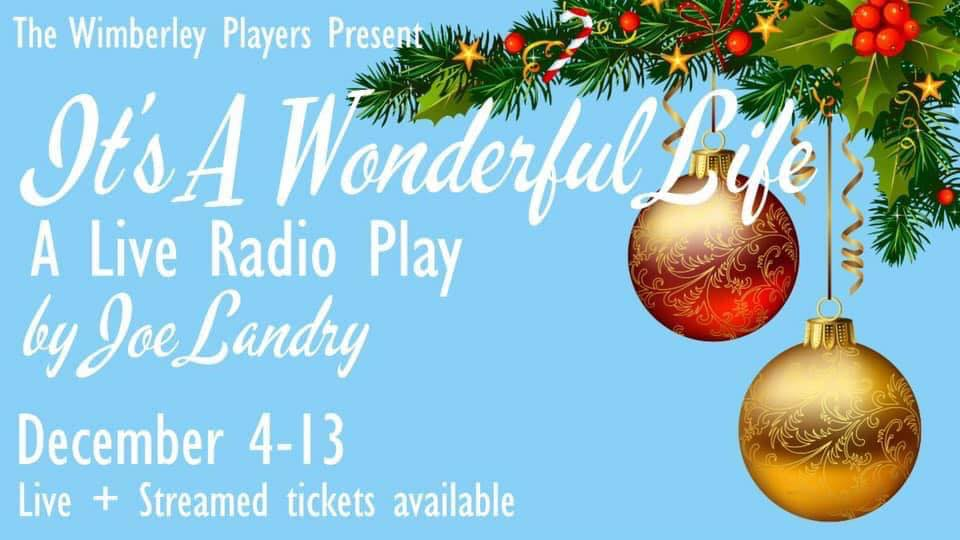 It's A Wonderful Life, a Live Radio Play by Wimberley Players