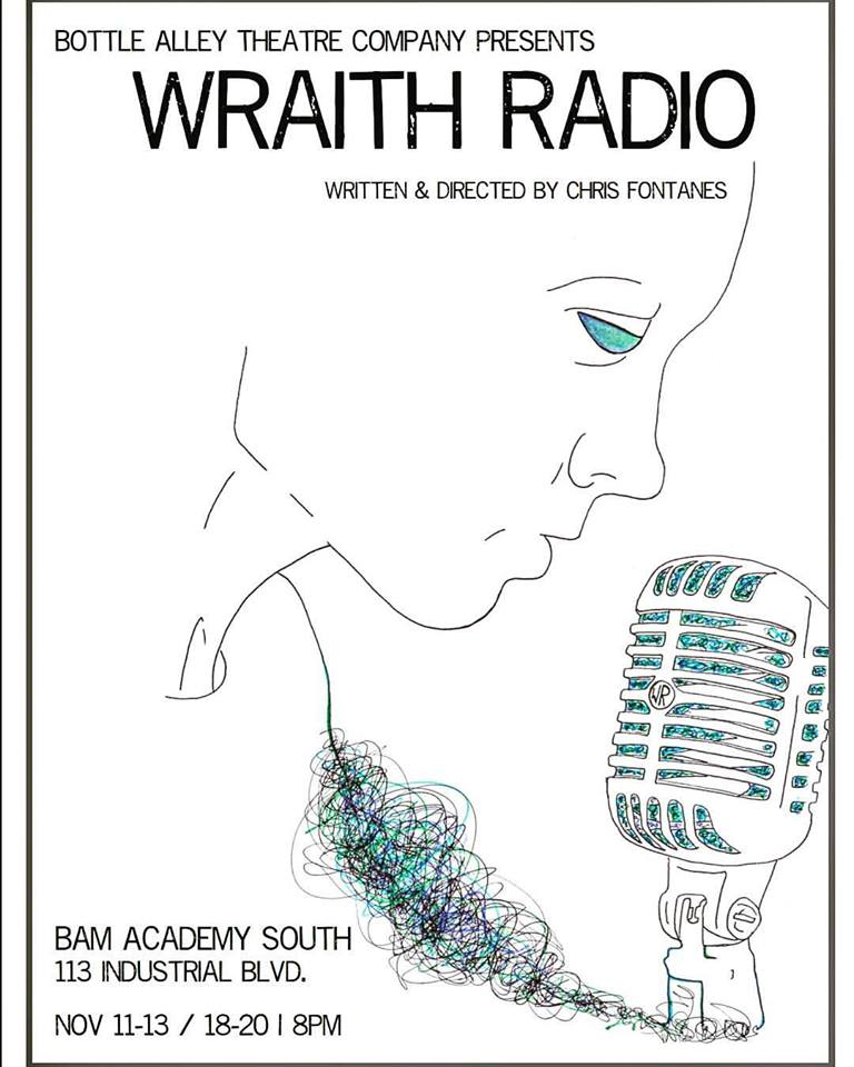 Wraith Radio by Bottle Alley Theatre Company