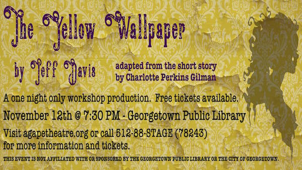 The Yellow Wallpaper | CTX Live Theatre