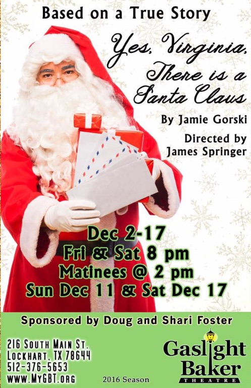 Yes, Virginia, There Is A Santa Claus by Gaslight Baker Theatre