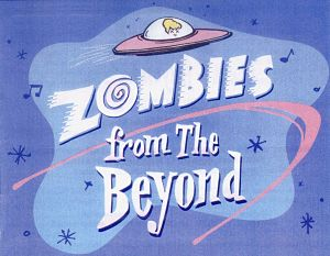 Zombies from the Beyond by Hill Country  Community Theatre (HCCT)