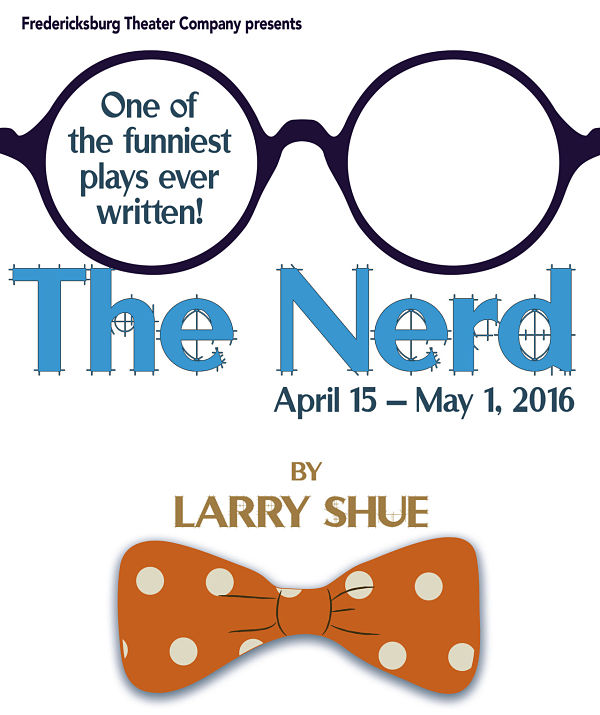 The Nerd by Fredericksburg Theater Company